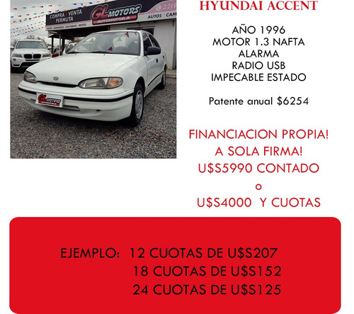 hyundai accent financiamos!! (( gl motors ))