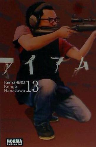 i am a hero 13(libro shonen (acción - juvenil))