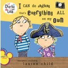 i can do anything that`s everything all on my charlie & l  d