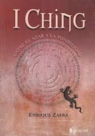 i ching - entre el azar y la posibilidad - e zafra - grupal