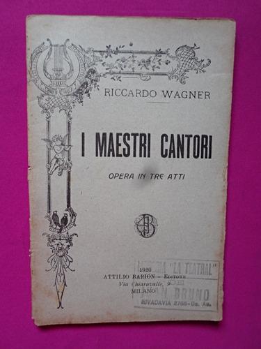 i maestri cantori - riccardo wagner