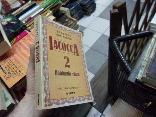 iacocca 2 hablando claro