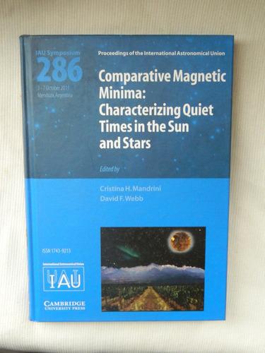 iau symposium 286 - comparative magnetic minima: quiet times