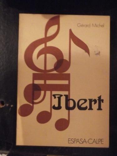 ibert por g. michel clasicos de la musica ilustrado espasa