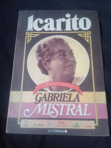 icarito n° 233 centenario gabriela mistral