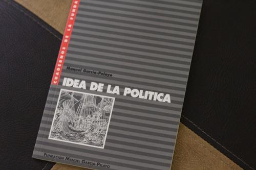 idea de la política - manuel garcía pelayo