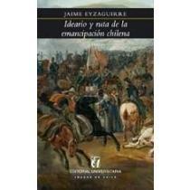ideario y ruta de la emancipación chilena jaime eyzaguirre