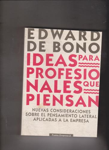 ideas para profesionales que piensan edward de bono