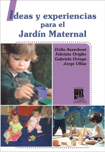 ideas y experiencias para el jardín maternal