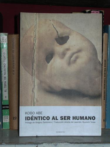 idéntico al ser humano - kobo abe - candaya
