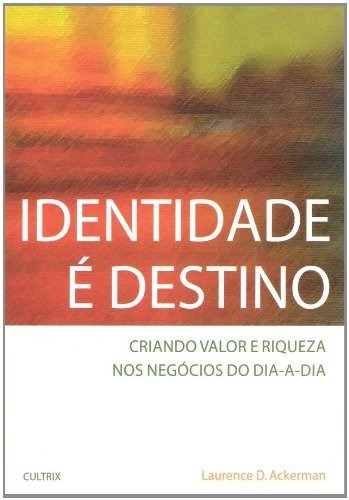 identidade é destino laurence d. ackerman