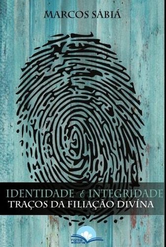 identidade e integridade - traços da filiação divina