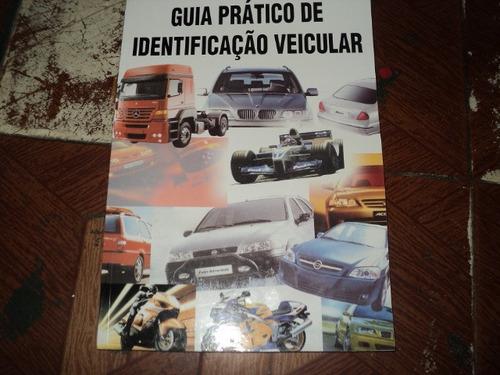 identificação veicular guia pratico de 1983 a 2010 livro