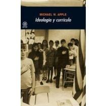 ideología y currículo; michael w. apple envío gratis