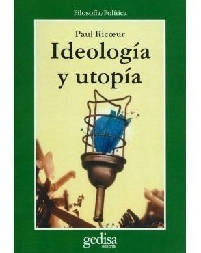 ideología y utopía, ricoeur, ed. gedisa