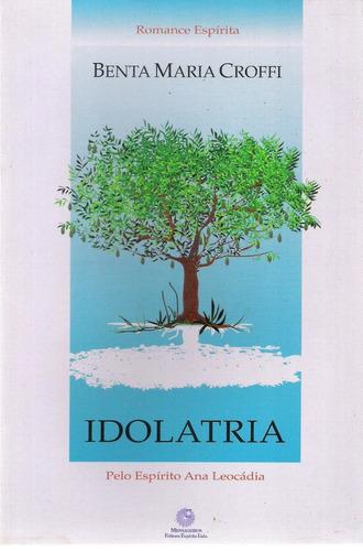 idolatria - benta maria croffi