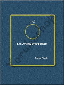Ifa La Llave Del Entendimiento Completo Pdf