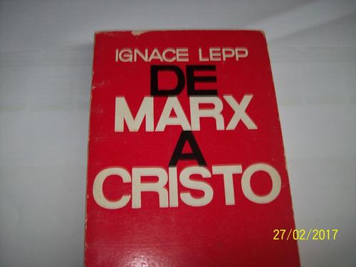 ignace lepp. de marx a cristo, 1975