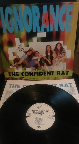 ignorance  the confident rat