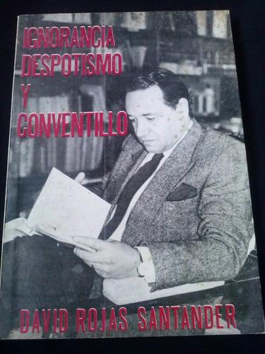 ignorancia despotismo y conventillo por david rojas s.