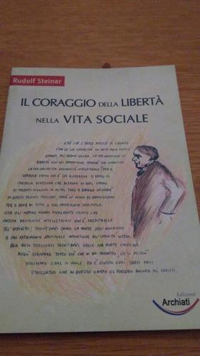 il coraggio della liberta nella vita sociale rudolf steiner