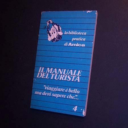 il manuale del turista. la biblioteca pratica di amica 4