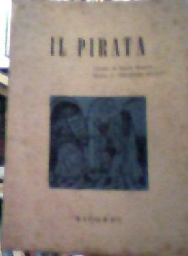 il pirata -libreto da ópera- felice romani/ vicenzo bellini