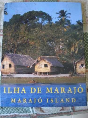 ilha de marajó paisagem, cultura e natureza