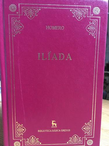 iliada - homero - editorial gredos biblioteca clásica - nuev