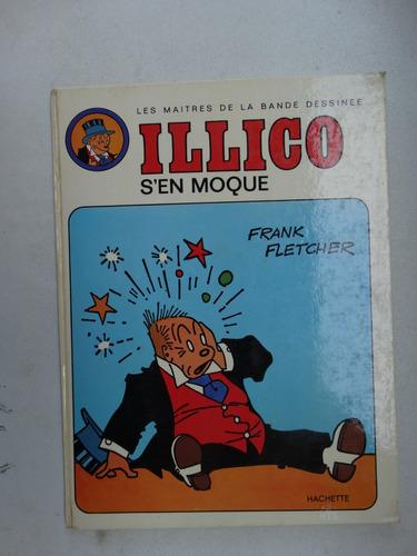 illico s'en moque! hachette 1973! francês! frank fletcher!