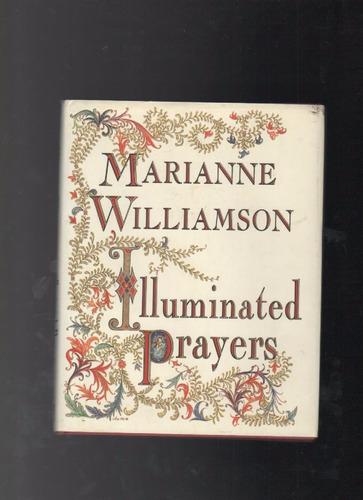 illuminated prayers marianne williamson b6