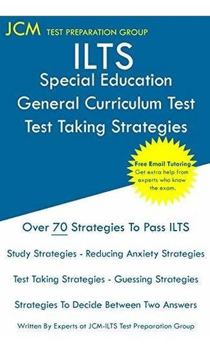 ilts special education general curriculum test - test takin