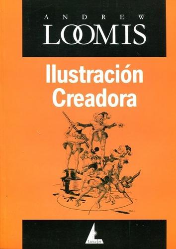 ilustración creadora, andrew loomis, edicial lancelot