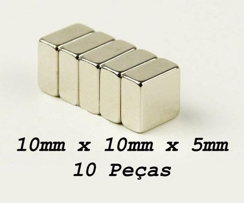 ima de neodímio / super forte / 10mm x 10mm x 5mm   10 peças
