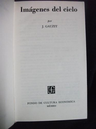 imágenes del cielo / j. gauzit -astronomía. breviarios f.c.e