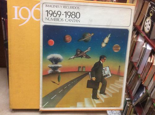 imágenes y recuerdos 1969 - 1980