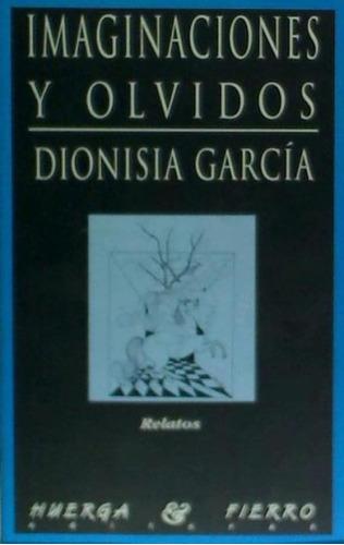 imaginaciones y olvidos(libro novela y narrativa)