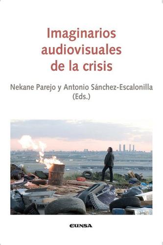 imaginarios audiovisuales de la crisis(libro humanas y socia