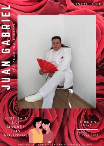 imitador de juan gabriel & julio preciado vega's shows
