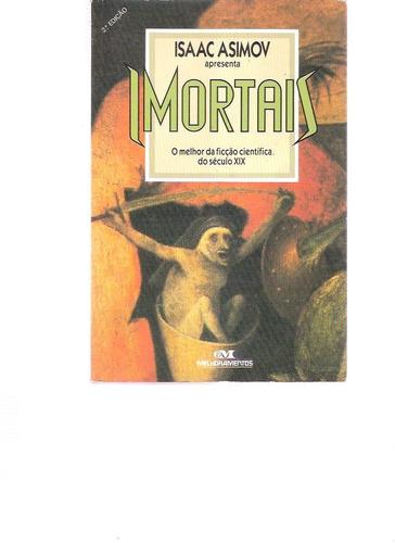 imortais - vários autores - 1988 - melhoramentos