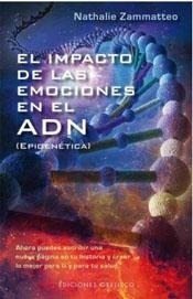 impacto de las emociones en el adn el de zammatteo nathalie