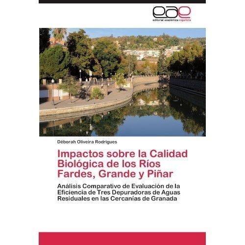 impactos sobre la calidad biol gica de los r os envío gratis