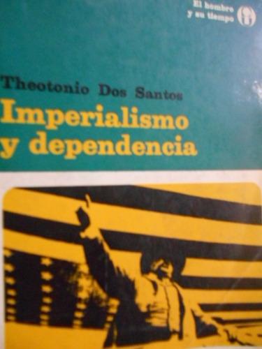imperialismo y dependencia. theotonio dos santos