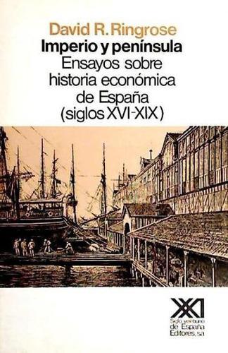 imperio y península. ensayos sobre historia económica de esp