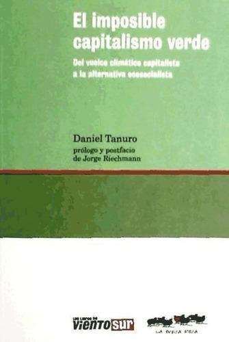 imposible capitalismo verde,el(libro ecología y medio ambien