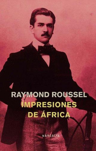 impresiones de africa - raymond roussel