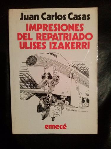 Impresiones Del Repatriado Ulises Izakerri - Envio Gratis - - $ 70 ...