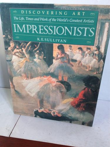 impresionistas. k. e. sullivan.