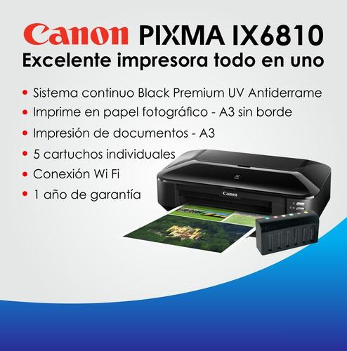 impresora canon a3 ix6810  + sistema black premiun uv fotoa3