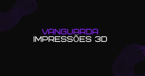 impressão 3d - protótipos, peças, ferramentas, colecionáveis